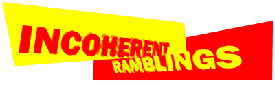 Incoherent Ramblings Podcast