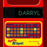 Speak and Spell DARRYL
