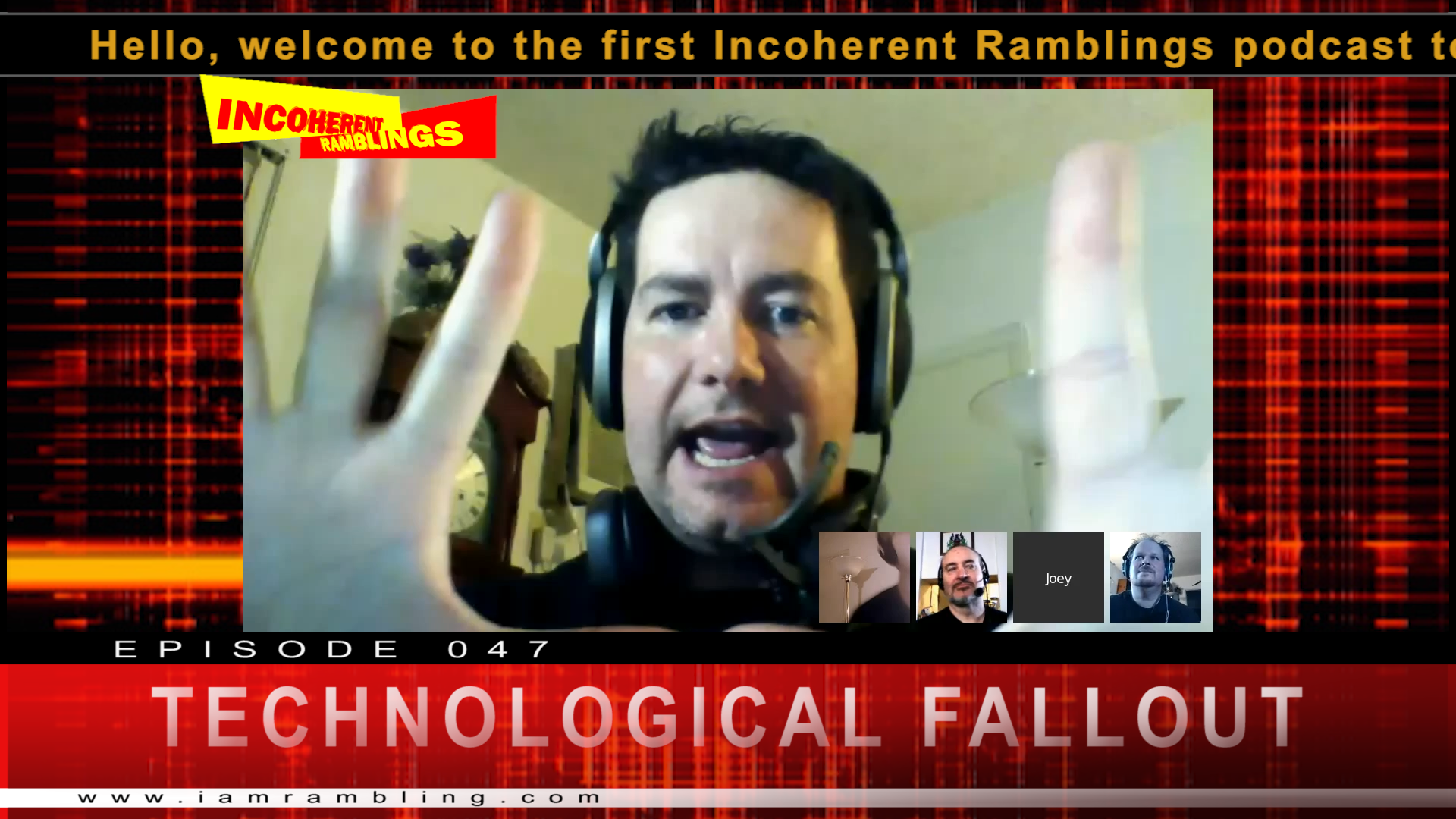 IR Video Episode 047 – Technological Fallout