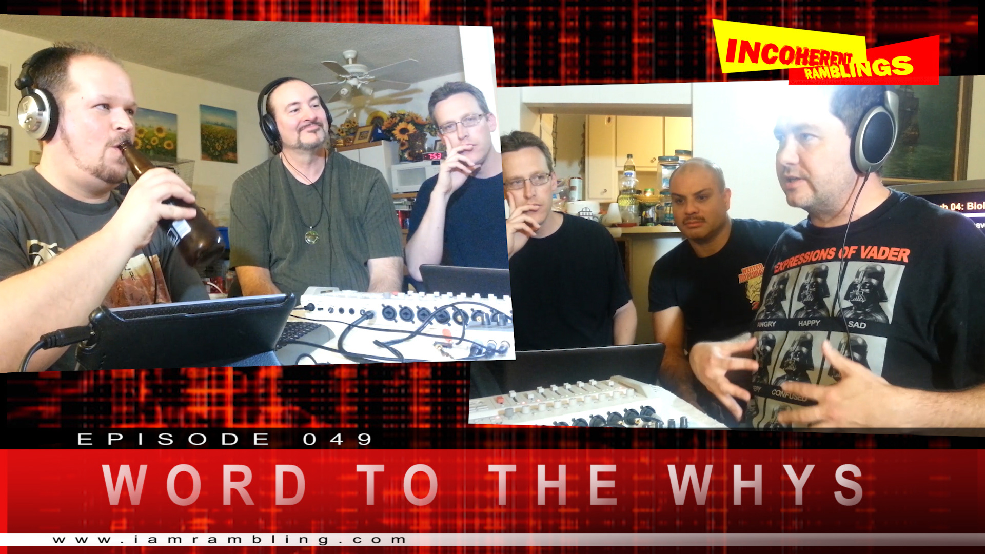 IR Video Episode 049 – Word to the Whys