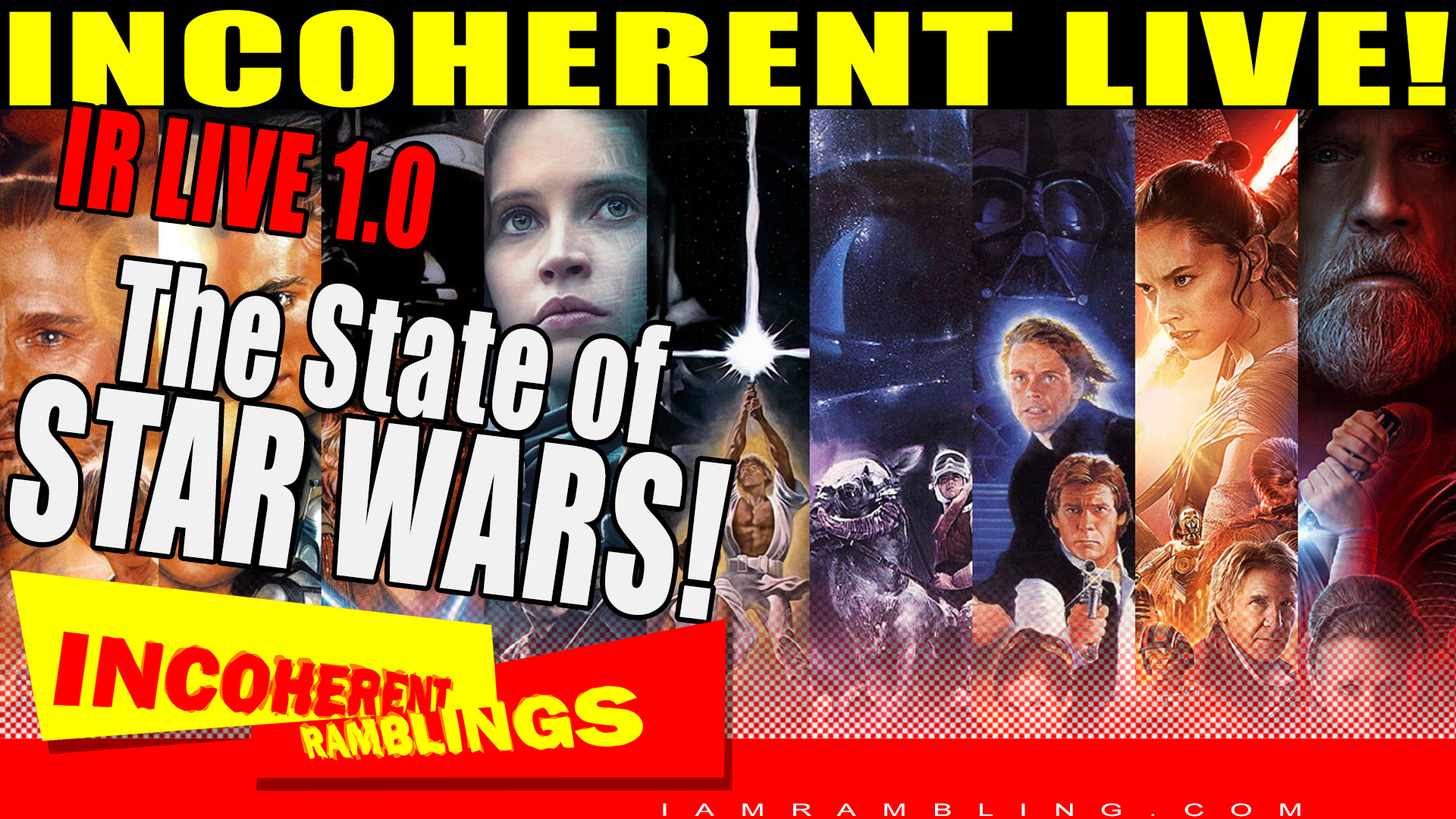 IR Live 1.0 – The State of Star Wars