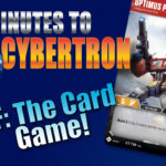 3 minutes to cybertron transformers the card game